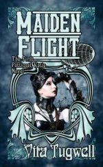What do you do when your arch-nemesis gives you a hundred monkeys? Maiden Flight, the first Petticoat Katie & Sledgehammer Girl novel by Vita Tugwell