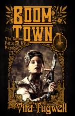 Boom Town, the second Petticoat Katie & Sledgehammer Girl novel by Vita Tugwell