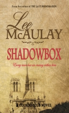 Shadowbox, a novel: Every man has an enemy within him...