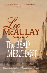 The Bead Merchant - a spirited novella of adventure and romance in Renaissance Venice