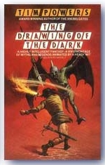 The Drawing of The Dark, by Tim Powers (Grafton Edition, 1987)