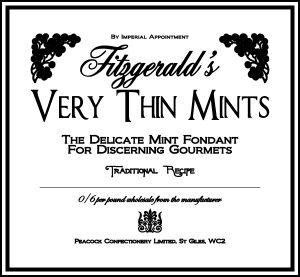 Fitzgerald's Very Thin Mints, an essential plot device in the Petticoat Katie novel Monkey Business. (C) Ms Vita Tugwell. Thank You.