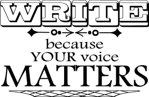 text says Write because your voice matters